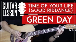 Time Of Your Life (Good Riddance) Guitar Tutorial - Green Day Guitar Lesson 🎸  Chords + Picking 