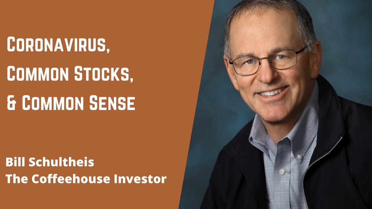 Coronavirus, Common Stocks, and Common Sense
