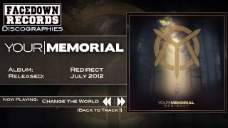 Watch Your Memorial Change The World video