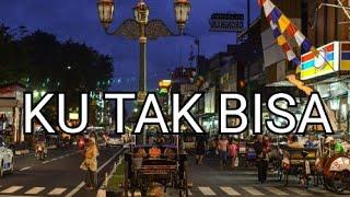 Download LIRIK LAGU || KU TAK BISA - ADISTA COVER (REGITA ECHA)