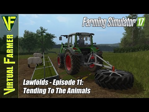 Let's Play Farming Simulator 17 - Lawfolds, Episode 11: Tend