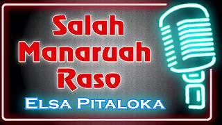 Salah Manaruah Raso (Karaoke Minang) ~ Elsa Pitaloka