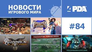 Новости игрового мира Android - выпуск 84 [Android игры]