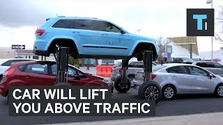 This car will lift you right out of traffic