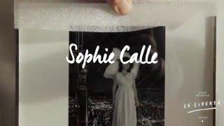 Sophie Calle - Histoires vraies