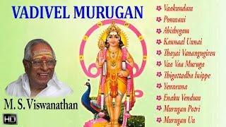 M. S. Viswanathan - Lord Murugan Songs - Vadivel Murugan - Tamil Devotional Songs - Jukebox