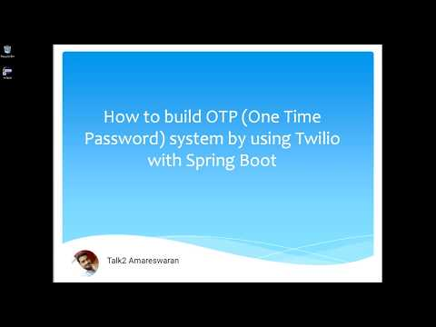 How to build One Time Password system by using Twilio with Spring Boot