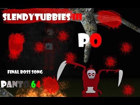 --PO--  slendytubbies III boss song