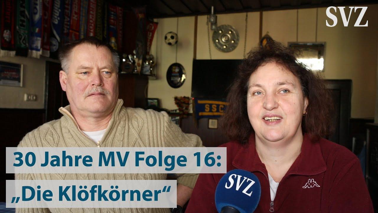 "30 Jahre MV Folge 16: ""Die Klöfkörner"""