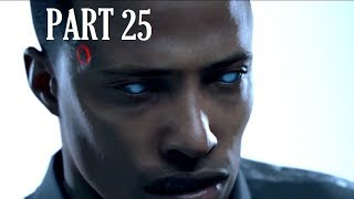 Detroit Become Human Walkthrough Gameplay Last Chance Connor Part 25 PS4 No Commentary