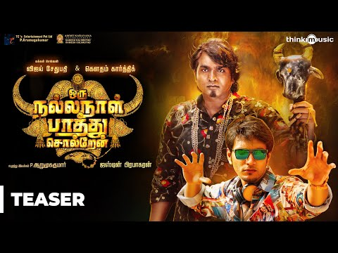 Oru Nalla Naal Paathu Solren Teaser |...