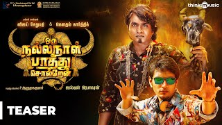Oru Nalla Naal Paathu Solren Teaser | Vijay Sethupathi, Gautham Karthik | Justin Prabhakaran