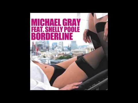 Клип Michael Gray - Borderline - Radio Edit