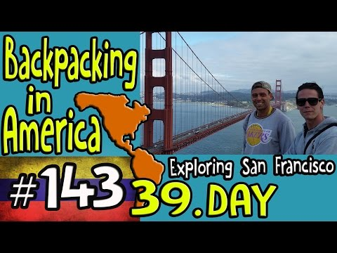 Exploring San Francisco - Backpacking in America 39. Day