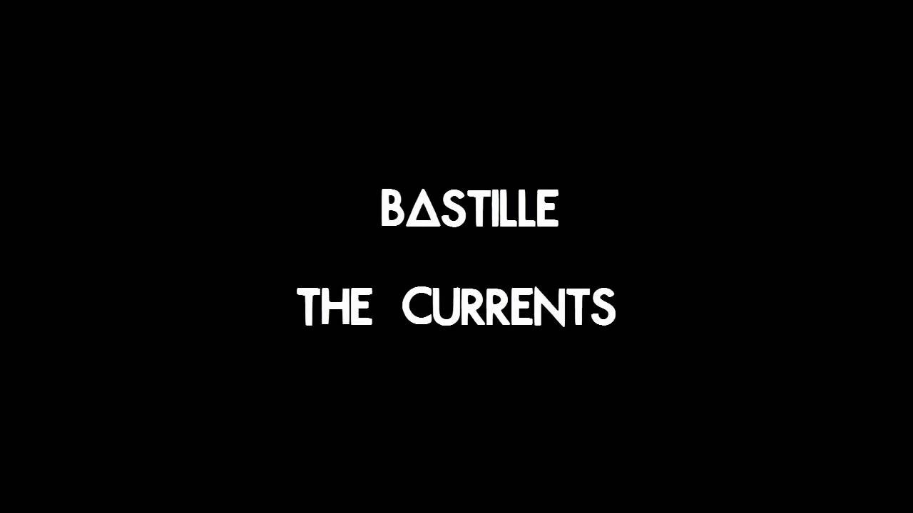 bastille-the-currents-lyrics-bastille-lyrix