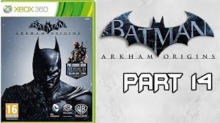 Batman Arkham Origins Walkthrough Part 14 - [HD] No Commentary Playthrough (360/PS3/PC)