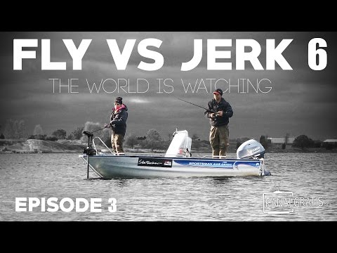 Fly vs Jerk 6 - EPISODE 3 - The World is Watching