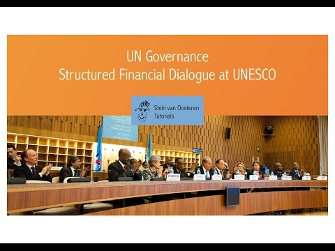 UN Governance - Structured Financial Dialogue at UNESCO
