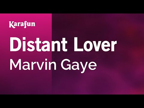 Karaoke Distant Lover - Marvin Gaye *
