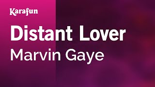 Karaoke Distant Lover - Marvin Gaye *