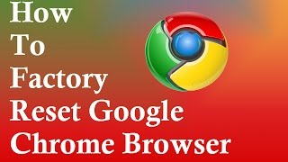 How to Reset Google Chrome to  Default Settings ✔