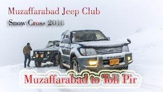 Muzaffarabad Jeep Club Snow Cross 2018 Toli Pir Rawalakot Banjosa