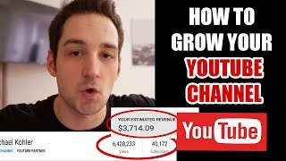 How To Grow Your Youtube Channel - How To Grow Your Youtube Channel Fast 2018