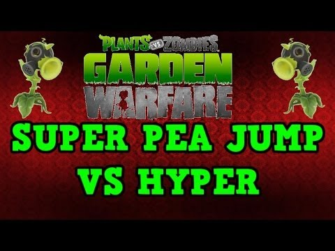 Plants vs Zombies Garden Warfare -  Hyper vs Super Pea Jump ( NEW ABILITIES )