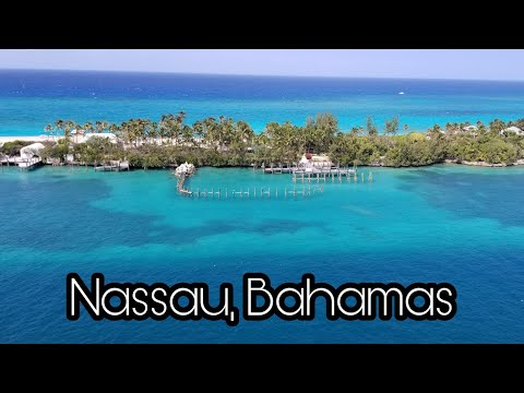 Nassau, Bahamas Drone Footage