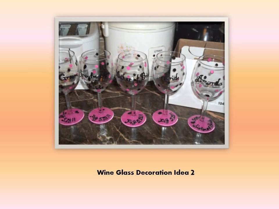 5 diy wine glass decoration ideas - Wine Glass Design Ideas