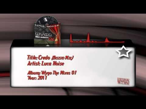 12) Luca Noise  - Credo (Insisto Mix)