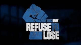 Refuse To Lose Theme