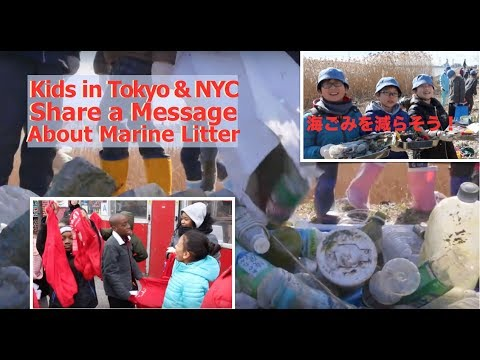 Kids in Tokyo & NYC Share a Message About Marine Litter