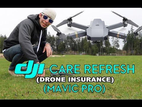 How To Get DJI Care Refresh (Drone Insurance) Mavic Pro