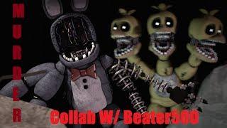 (fnaf sfm) Murder [Collab W/Beater500] thumbnail