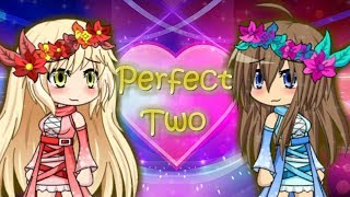 Perfect Two ~ Gacha Studio Music Video