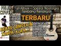 FELIX COVER  FULL ALBUM - Spesial Nostalgia Tembang Kenangan  TANPA IKLAN