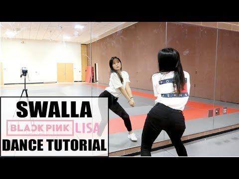 """SWALLA"" - BLACKPINK LISA SOLO DANCE - Lisa Rhee Dance Tutorial"