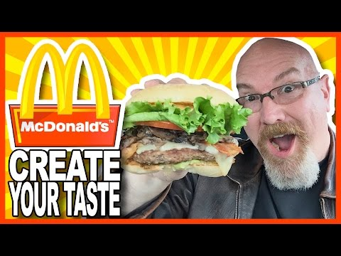 "McDonald's® ""Create Your Taste"" Build Your Own Burger"