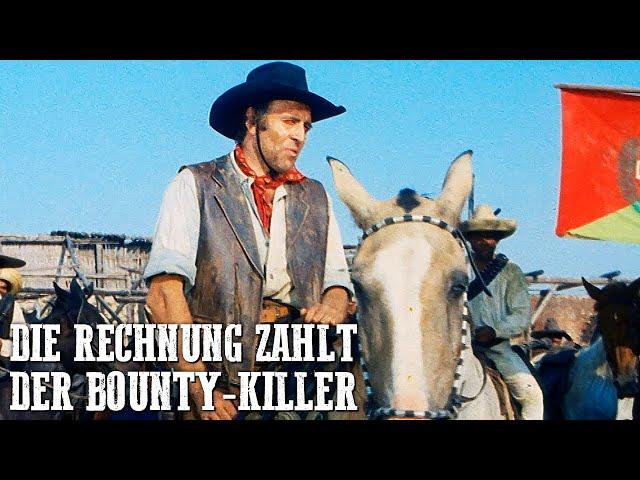 Die Rechnung zahlt der Bounty-Killer | Peter Lee Lawrence | Western Klassiker | Wilder Westen