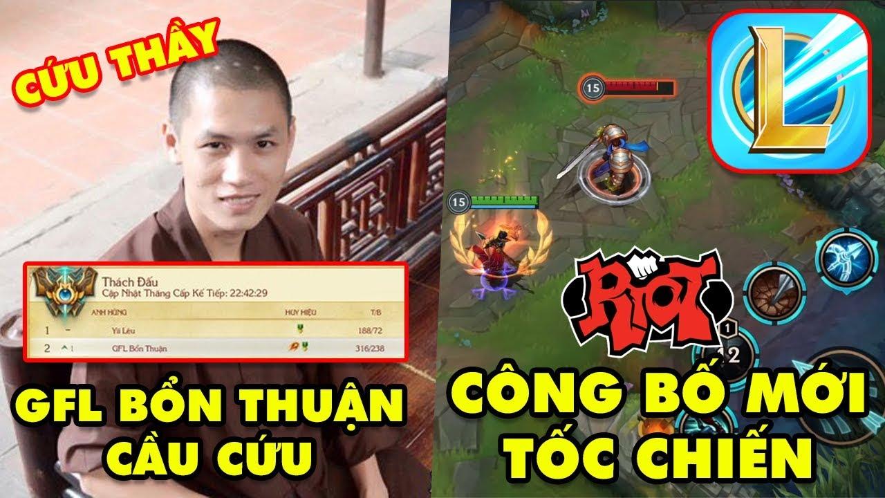 Update LMHT: Sư thầy GFL Bổn Thuận Thách Đấu Việt Nam cầu cứu – Riot hé lộ mới nhất về Tốc Chiến