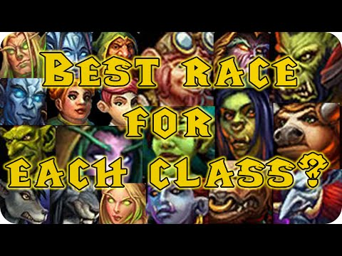 WoW | The Best Race for Every Class Guide