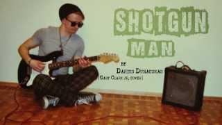 Darius Dunauskas - Shotgun Man(Gary Clark jr. cover)