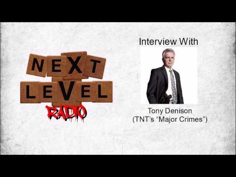 Next Level Radio Interview w/ Tony Denison