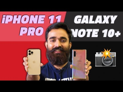 IPhone 11 Pro Vs Galaxy Note 10+: Which Is The Best Camera Phone You Can Buy?