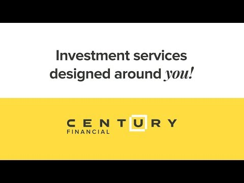 Investment services designed around YOU  |  Century Financial