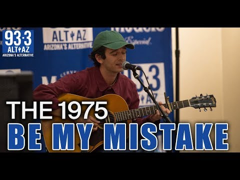 The 1975 - Be My Mistake Live At The ALT Sessions