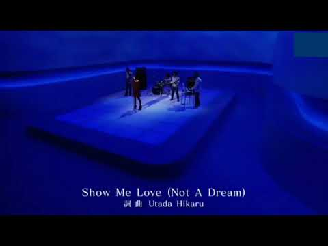 宇多田光 Utada Hikaru - Show Me Love ( Not A Dream )