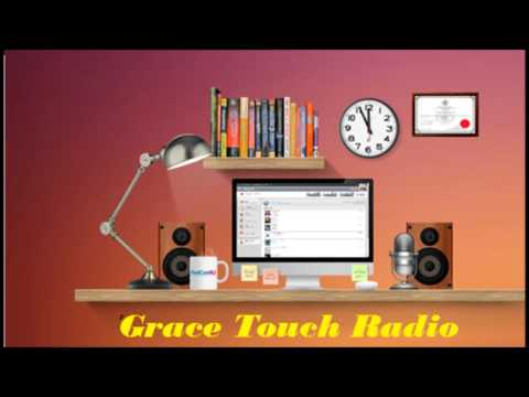 The Best Free Online Gospel Radio Station Playing Your Favorite Gospel Hits  Grace Touch Radio