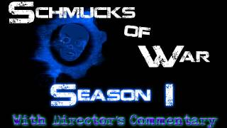 Video Schmucks of War: Season 1 **With Director's Commentary** download MP3, 3GP, MP4, WEBM, AVI, FLV September 2018